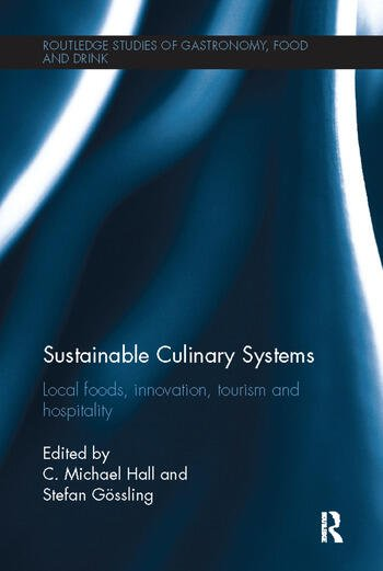 Sustainable Culinary Systems Local Foods, Innovation, Tourism and Hospitality book cover