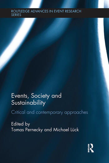 Events, Society and Sustainability Critical and Contemporary Approaches book cover