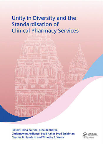 Unity in Diversity and the Standardisation of Clinical Pharmacy Services Proceedings of the 17th Asian Conference on Clinical Pharmacy (ACCP 2017), July 28-30, 2017, Yogyakarta, Indonesia book cover