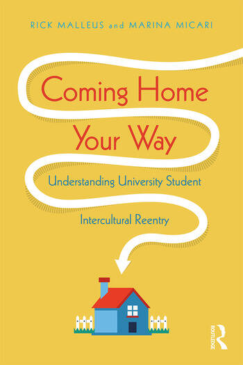 Coming Home Your Way Understanding University Student Intercultural Reentry book cover