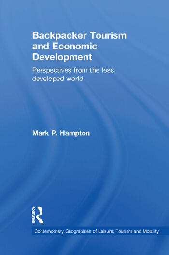 Backpacker Tourism and Economic Development Perspectives from the Less Developed World book cover