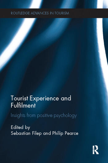 Tourist Experience and Fulfilment Insights from Positive Psychology book cover