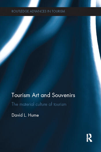 Tourism Art and Souvenirs The Material Culture of Tourism book cover