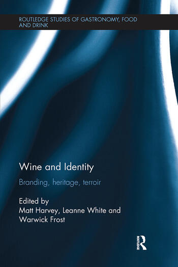 Wine and Identity Branding, Heritage, Terroir book cover