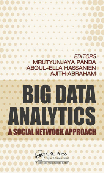 Big Data Analytics A Social Network Approach book cover
