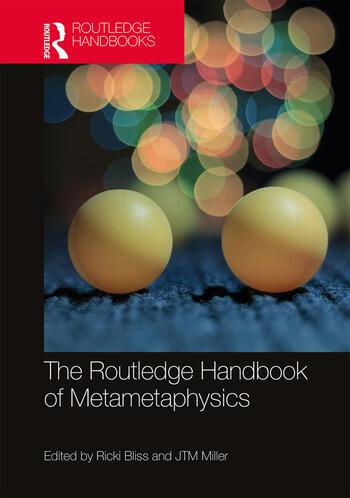 The Routledge Handbook of Metametaphysics book cover