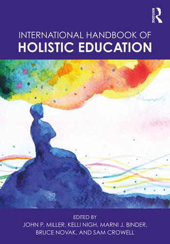International Handbook of Holistic Education book cover