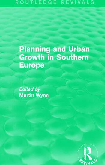 Routledge Revivals: Planning and Urban Growth in Southern Europe (1984) book cover