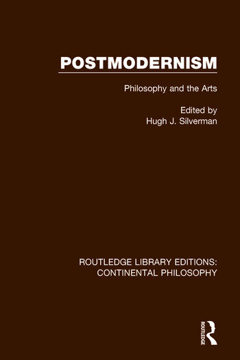 Postmodernism Philosophy and the Arts book cover