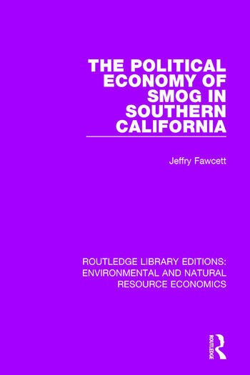 The Political Economy of Smog in Southern California book cover