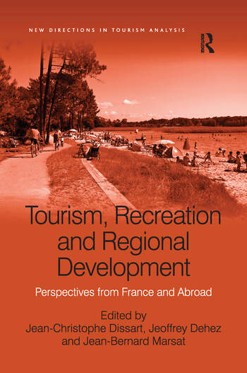 Tourism, Recreation and Regional Development Perspectives from France and Abroad book cover