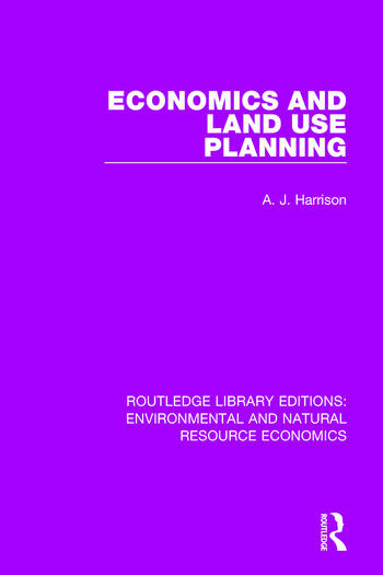 Economics and Land Use Planning book cover