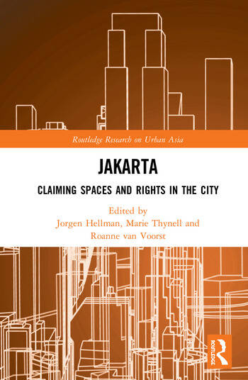 Jakarta Claiming spaces and rights in the city book cover
