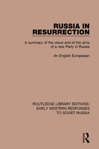Russia in Resurrection A Summary of the Views and of the Aims of a New Party in Russia book cover