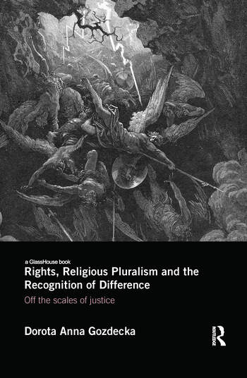 Rights, Religious Pluralism and the Recognition of Difference Off the Scales of Justice book cover