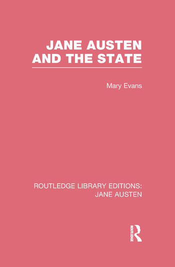 Jane Austen and the State (RLE Jane Austen) book cover