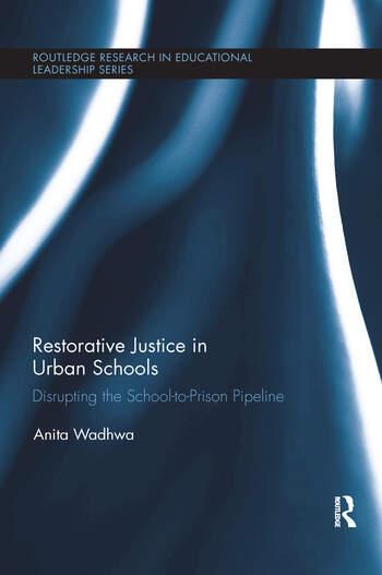Restorative Justice in Urban Schools Disrupting the School-to-Prison Pipeline book cover