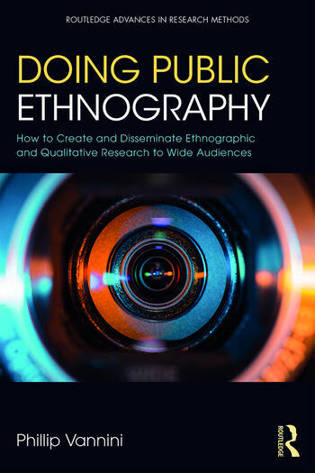 Doing Public Ethnography How to Create and Disseminate Ethnographic and Qualitative Research to Wide Audiences book cover