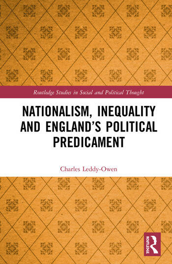 Nationalism, Inequality and England's Political Predicament book cover