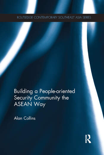 Building a People-Oriented Security Community the ASEAN way book cover