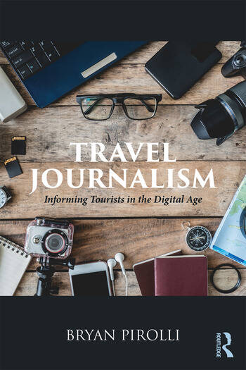 Travel Journalism Informing Tourists in the Digital Age book cover