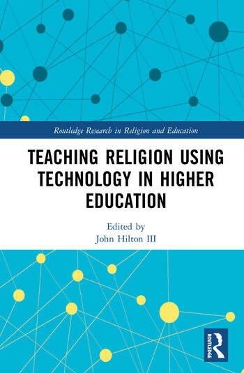 Teaching Religion Using Technology in Higher Education book cover