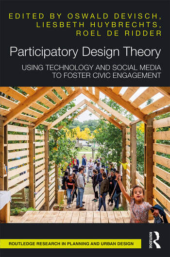 Participatory Design Theory Using Technology and Social Media to Foster Civic Engagement book cover