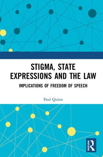 Stigma, State Expressions and the Law Implications of Freedom of Speech book cover