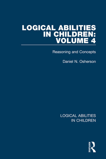 Logical Abilities in Children: Volume 4 Reasoning and Concepts book cover