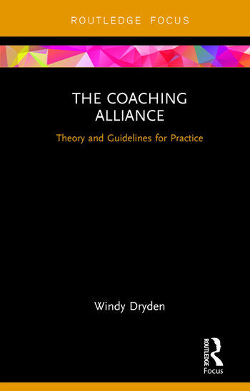 The Coaching Alliance Theory and Guidelines for Practice book cover