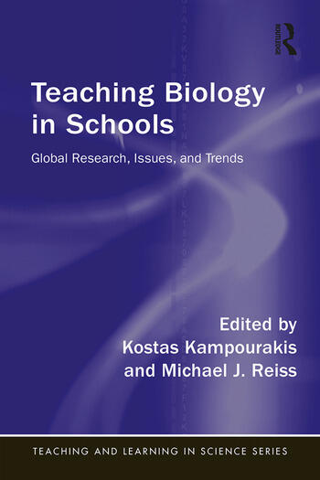 Teaching Biology in Schools Global Research, Issues, and Trends book cover