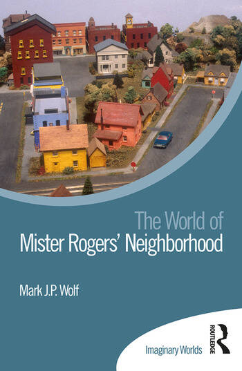 The World of Mister Rogers' Neighborhood book cover