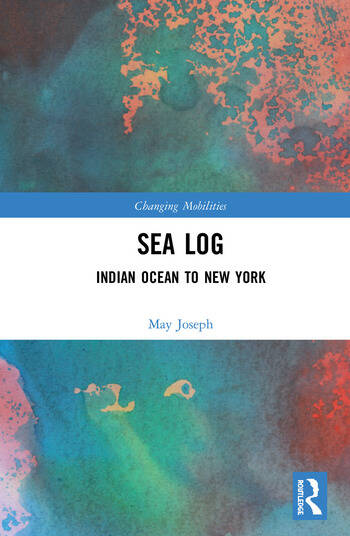 Sea Log Indian Ocean to New York book cover