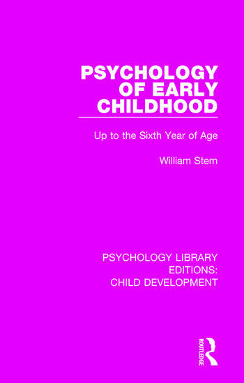 Psychology of Early Childhood Up to the Sixth Year of Age book cover