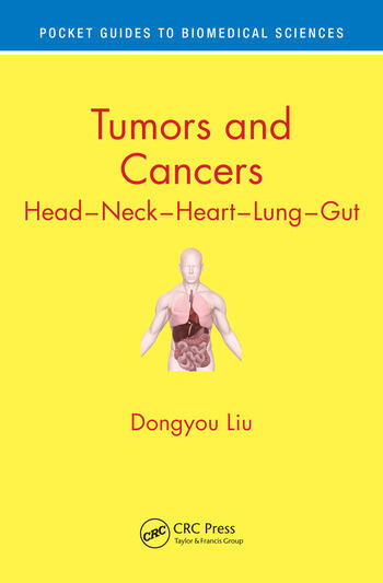 Tumors and Cancers Head – Neck – Heart – Lung – Gut book cover