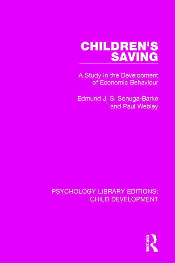 Children's Saving A Study in the Development of Economic Behaviour book cover