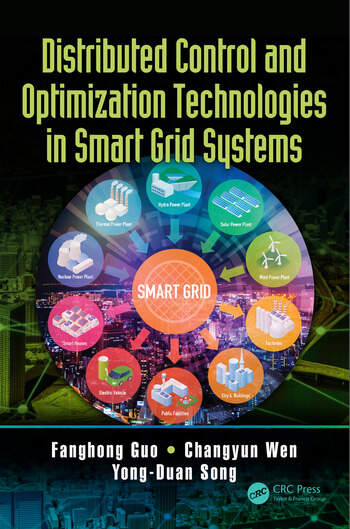 Distributed Control and Optimization Technologies in Smart Grid Systems book cover