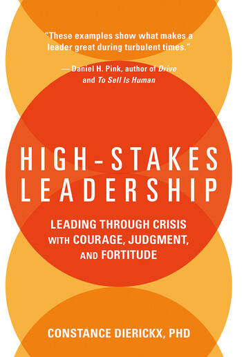 High-Stakes Leadership Leading Through Crisis with Courage, Judgment, and Fortitude book cover