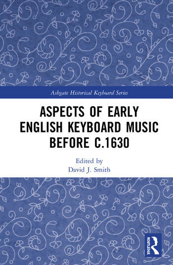 Aspects of Early English Keyboard Music before c.1630 book cover