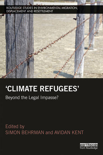 Climate refugees beyond the legal impasse paperback routledge fandeluxe Images