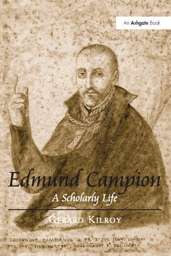 Edmund Campion A Scholarly Life book cover