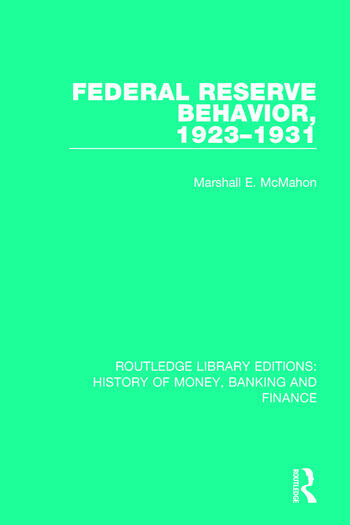 Federal Reserve Behavior, 1923-1931 book cover