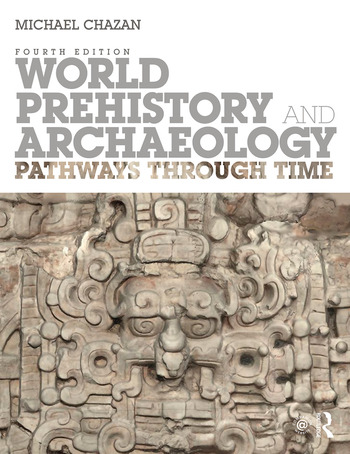 World Prehistory and Archaeology Pathways Through Time book cover