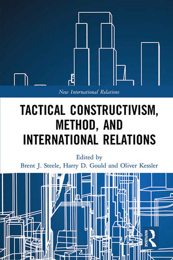Tactical Constructivism, Method, and International Relations book cover