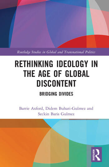 Rethinking Ideology in the Age of Global Discontent Bridging Divides book cover