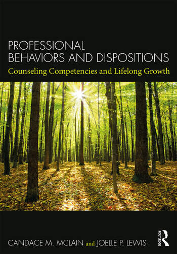 Professional Behaviors and Dispositions Counseling Competencies and Lifelong Growth book cover