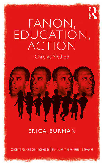 Fanon, Education, Action Child as Method book cover