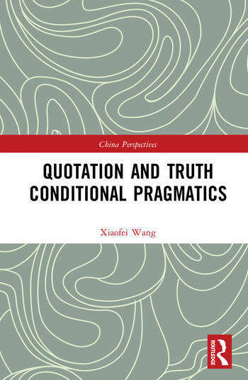 Quotation and Truth-Conditional Pragmatics book cover