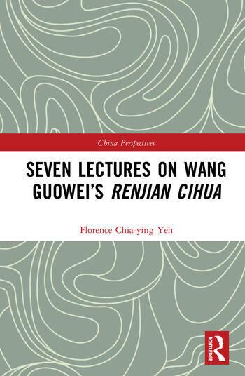 Seven Lectures on Wang Guowei's Renjian Cihua book cover