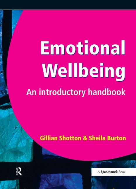 Emotional Wellbeing An Introductory Handbook book cover